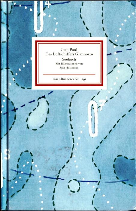 "Jean Paul, ""Des Luftschiffers Giannozzo Seebuch"", Insel Bücherei Nr.1291, Originaltext erstmals erschienen 1803"